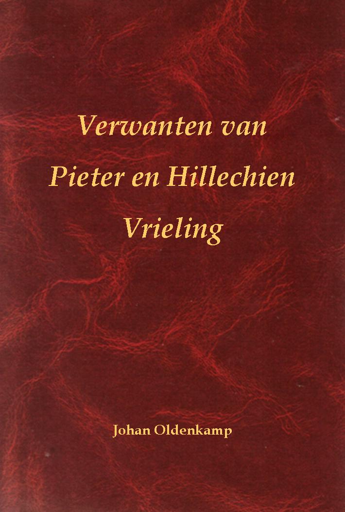 Verwanten van Pieter en Hillechien Vrieling