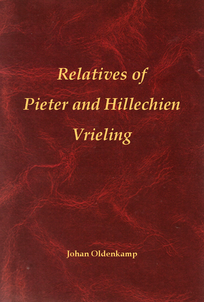 Relatives of Pieter and Hillechien Vrieling