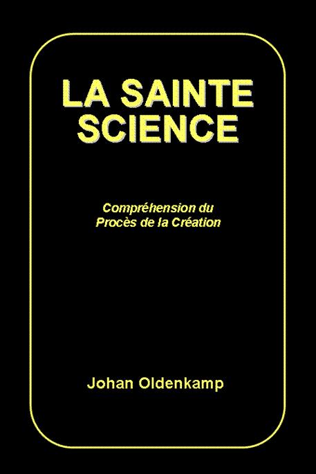 La Sainte Science