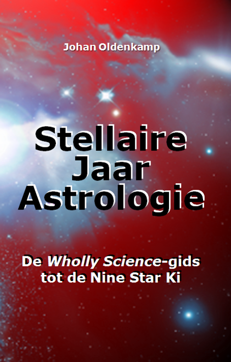 Stellaire-Jaar-Astrologie: De Wholly Science-gids tot de Maya Tzolkin