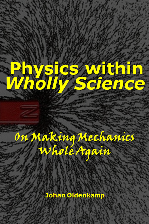 Physics within Wholly Science : On Making Mechanics Whole Again