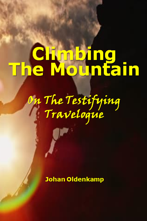 Climbing The Mountain : On The Testifying Travelogue